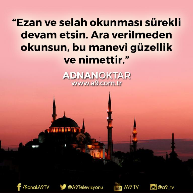 "<table style=""width: 100%;""><tr><td style=""vertical-align: middle;"">Ezan ve selah okunması sürekli devam etsin. Ara verilmeden okunsun, bu manevi güzellik ve nimettir.</td><td style=""max-width: 70px;vertical-align: middle;""> <a href=""/downloadquote.php?filename=quoteofday_14686750516655.jpg""><img class=""hoversaturate"" height=""20px"" src=""/assets/images/download-iconu.png"" style=""width: 48px; height: 48px;"" title=""Resmi İndir""/></a></td></tr></table>"